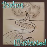 Psalms Illustrated